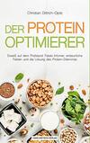 Der Proteinoptimierer – Eiweiß auf dem Prüfstand
