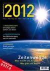 2012 – Das Magazin der neuen Ära