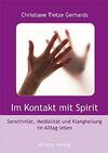Im Kontakt mit Spirit