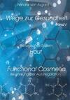 Biologisches System Haut: Functional Cosmetic
