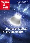 Skalarphysik & Freie Energie