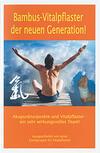 Bambus-Vitalpflaster der neuen Generation