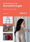 Leitsymptome in der Aurachirurgie (Band 5)