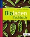 Bioladen Kochbuch