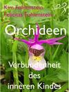Orchideen – Verbundenheit des inneren Kindes