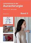 Leitsymptome in der Aurachirurgie (Band 3)