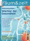 Immunsystem - Wächter der Gesundheit
