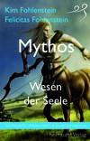 Mythos – Wesen der Seele